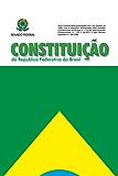 Constituição da República Federativa do Brasil de 1988: Atualizada até a Emenda 96/2017