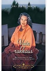 Vain Rakkaus: Hengellinen Elm Muuttuvassa Maailmassa - Only Love (Finnish) Paperback