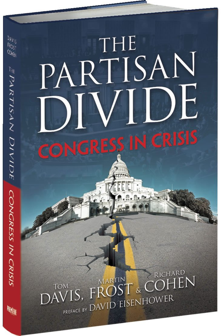 The PARTISAN DIVIDE: Congress in Crisis: Tom Davis, Martin Frost ...