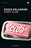 Fight club (Piccola biblioteca oscar Vol. 387) (Italian Edition)