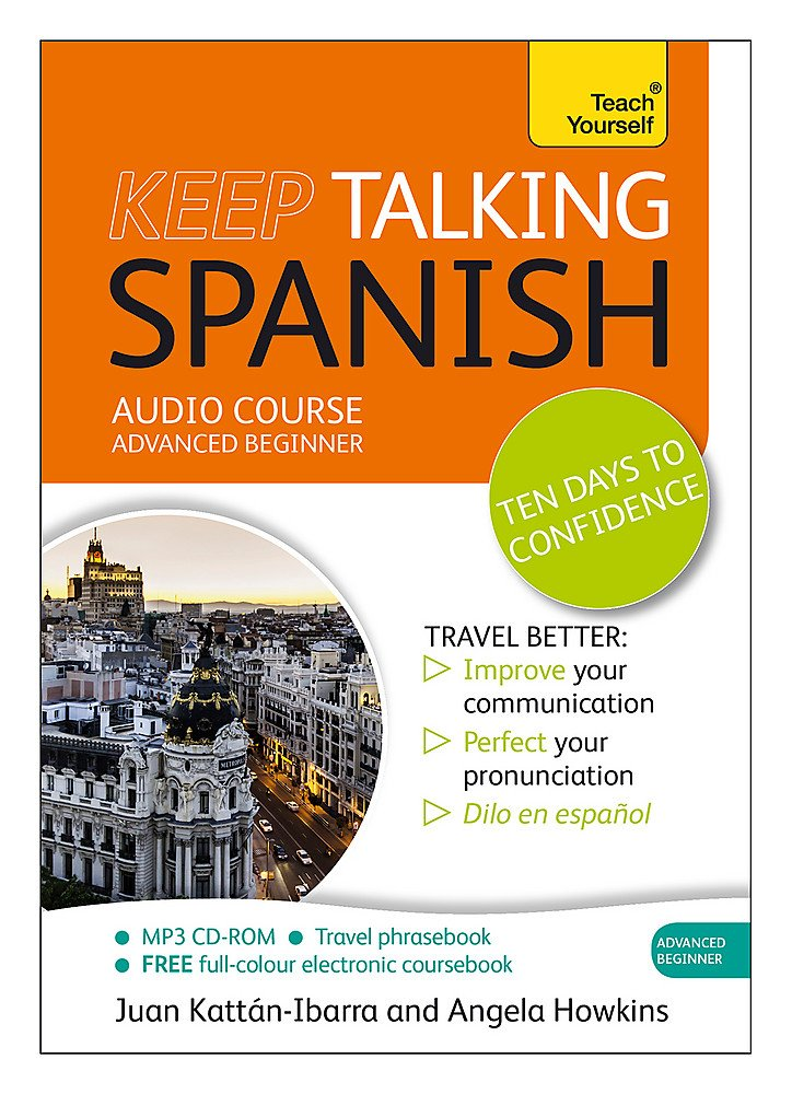Keep Talking Spanish: A Teach Yourself Audio Course