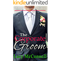 The Corporate Groom (Billionaire Marriage Brokers)