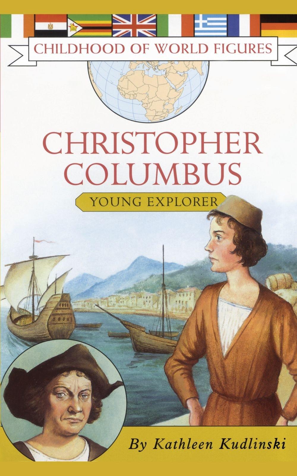 Download Christopher Columbus: Young Explorer (Childhood of World Figures) pdf epub