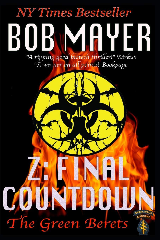 Amazon.com: Z: The Final Countdown (The Green Berets ...
