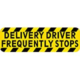 StickerTalk Delivery Driver Frequently Stops Magnet, 10 inches by 3 inches