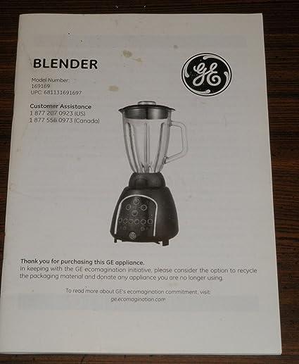 amazon com ge blender model 16919 instruction recipe book other rh amazon com Blender Food Processor General Electric Food Processor