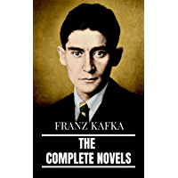 Franz Kafka: The Complete Novels (English Edition)