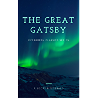 The Great Gatsby: Illustrated (The Evergreen Classics)
