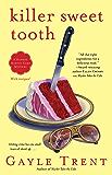 Killer Sweet Tooth: A Daphne Martin Cake Mystery (Daphne Martin Cake Mysteries Book 3)