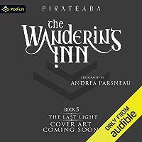 The Last Light: The Wandering Inn, Book 5