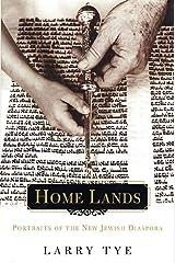 Home Lands: Portraits of the New Jewish Diaspora Kindle Edition
