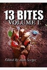 13 Bites Volume I (13 Bites Anthology Series Book 1) Kindle Edition