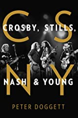 CSNY: Crosby, Stills, Nash and Young Kindle Edition