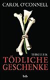 Tödliche Geschenke: Thriller