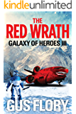 THE RED WRATH: Galaxy of Heroes III
