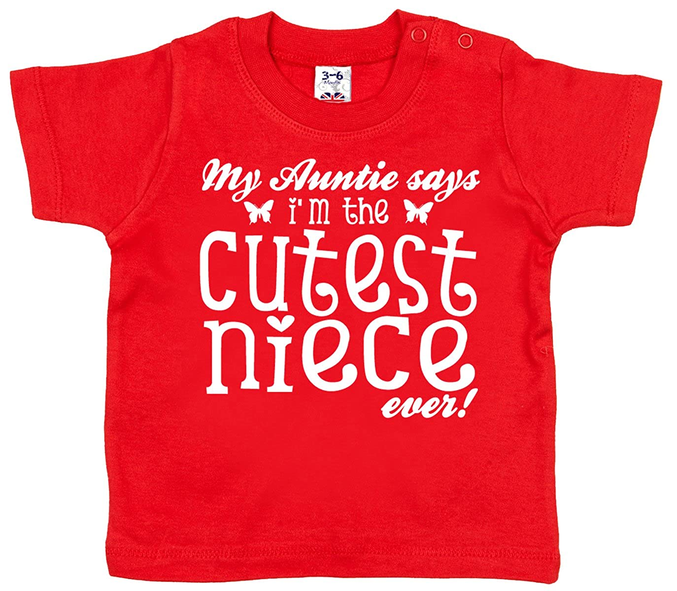Dirty Fingers, My Auntie says I'm the Cutest Niece ever!, Baby T-shirt