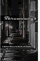 Throwaways Kindle Edition