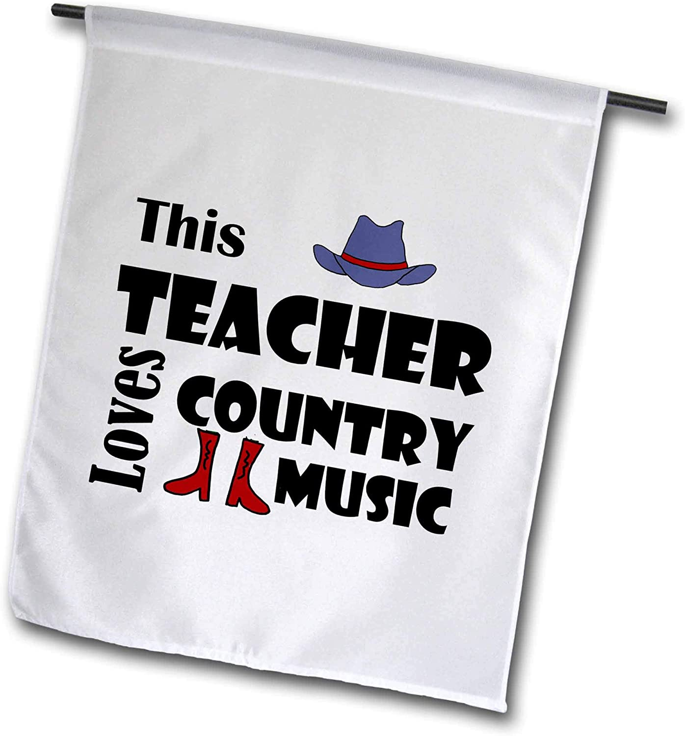 3dRose All Smiles Art - Music - Cool Funny This Teacher Loves Country Music with Cowboy hat and Boots - 12 x 18 inch Garden Flag (fl_308369_1)