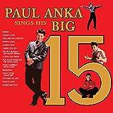 Paul Ankas Sings His Big 15