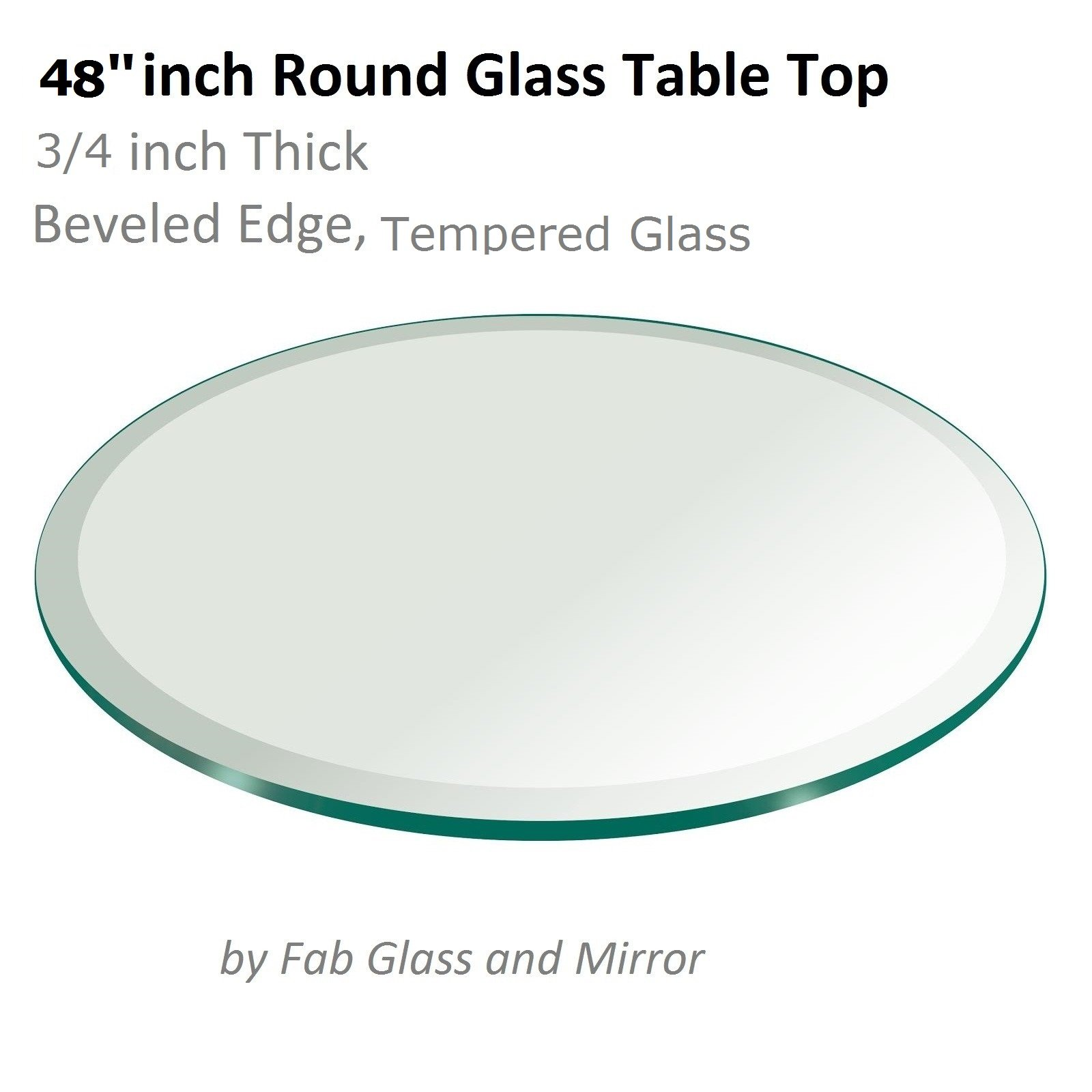 48'' Inch Round Glass Table Top 3/4'' Thick Tempered Beveled Edge by Fab Glass and Mirror