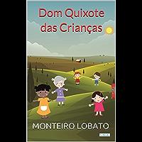 Dom Quixote das Crianças (Sítio do Picapau Amarelo - Vol. 7)
