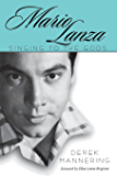 Mario Lanza: Singing to the Gods (American Made Music Series)