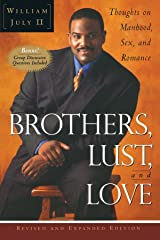 Brothers, Lust, and Love (Revised and Expanded Edition): Thoughts on Manhood, Sex, and Romance Paperback