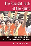 The Straight Path of the Spirit, Richard Katz, 0892817674