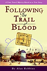 Following the Trail of Blood Kindle Edition