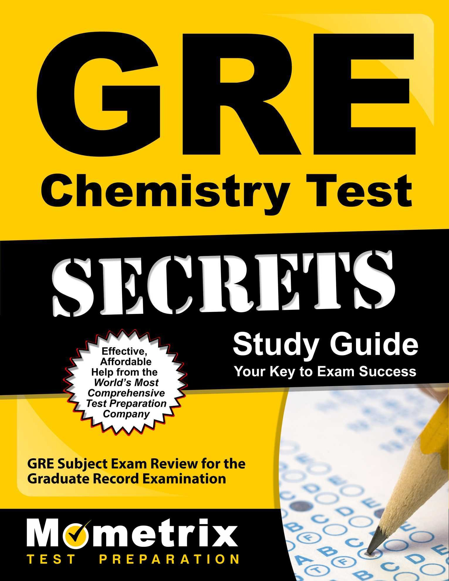 GRE Chemistry Test Secrets Study Guide: GRE Subject Exam Review for the Graduate Record Examination by Mometrix Media LLC