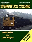 Southern Way Special Issue Booster Locos (Southern Way Special Issue 11)