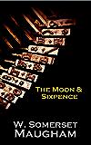 The Moon And Sixpence (English Edition)