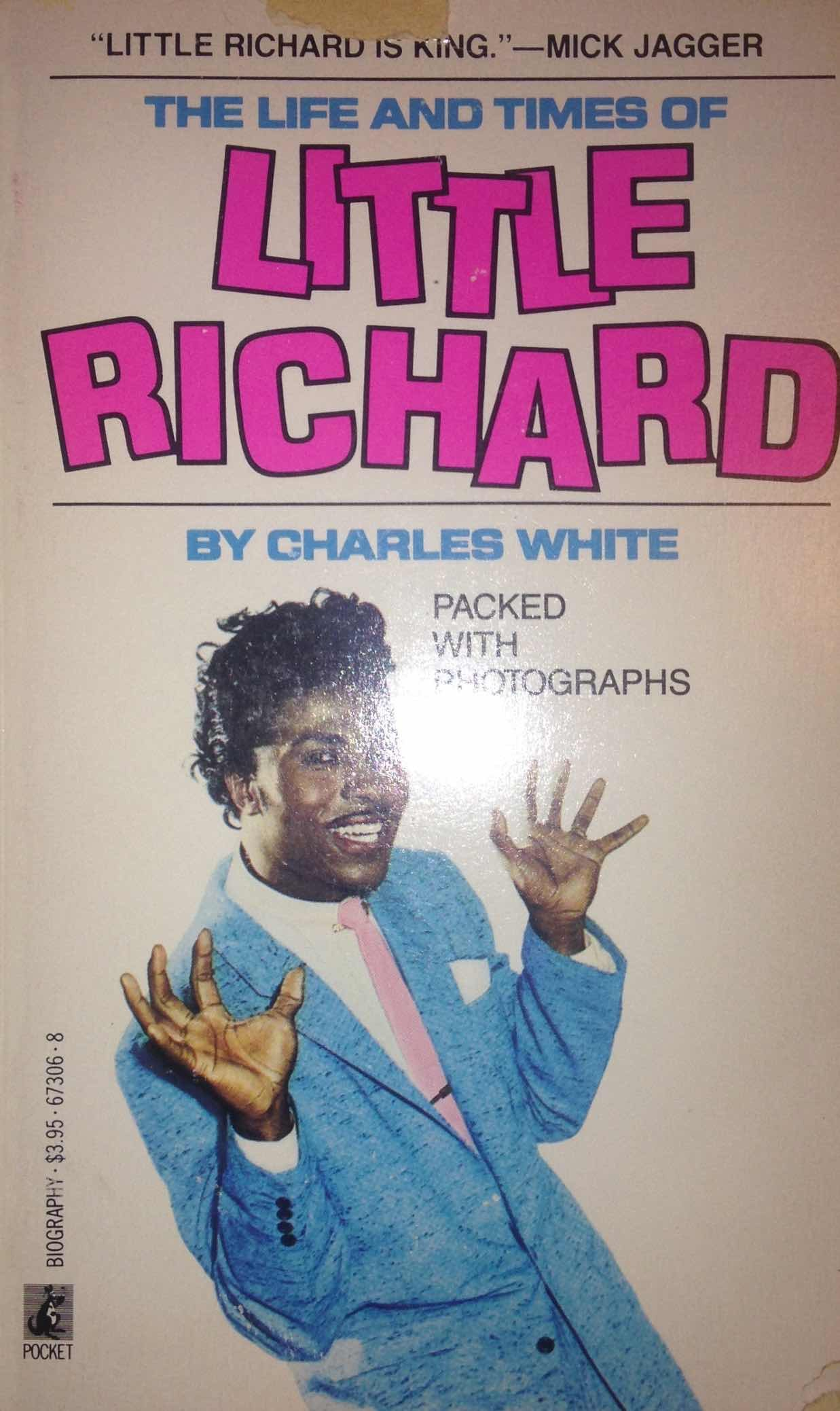The Life And Times Of Little Richard, Quasar of Rock: Charles ...