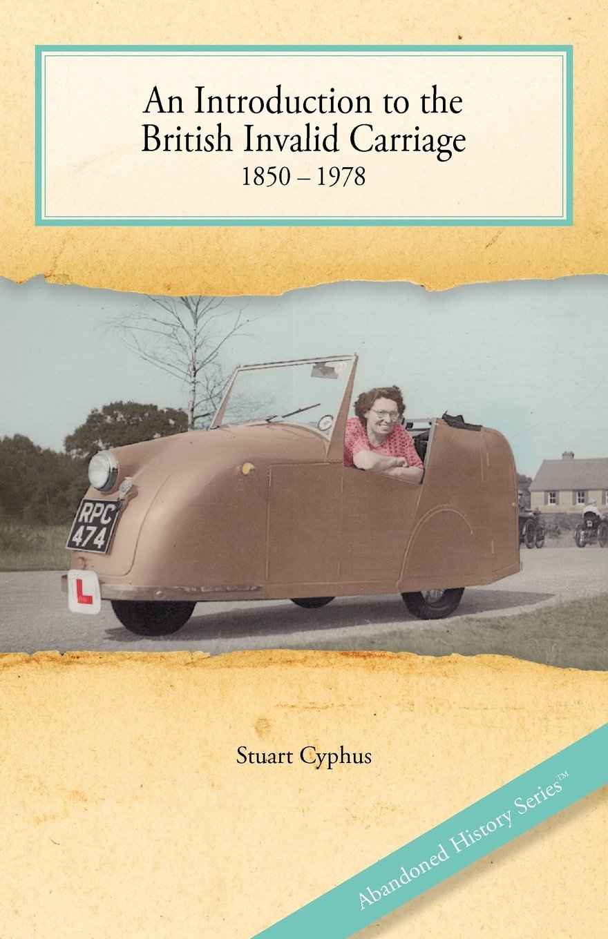 An Introduction To The British Invalid Carriage 1850 1978