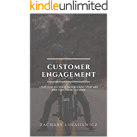 Customer Engagement: Learn How to Create Your Business Story and Find Your Target Audience