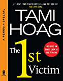 The 1st Victim: A Sam Kovac and Nikki Liska Story, featuring an excerpt of The 9th Girl (A Pengu in Special from Dutton)