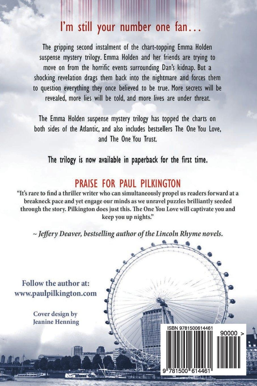 The One You Fear (emma Holden Suspense Mystery Trilogy) (volume 2): Paul  Pilkington: 9781500614461: Amazon: Books