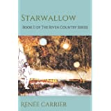 Starwallow: A Novel (The Riven Country Series)