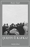 Questo è Kafka?: 99 reperti