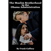 The Muslim Brotherhood in the Obama Administration