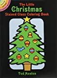 The Little Christmas Stained Glass Coloring Book (Dover Stained Glass Coloring Book)