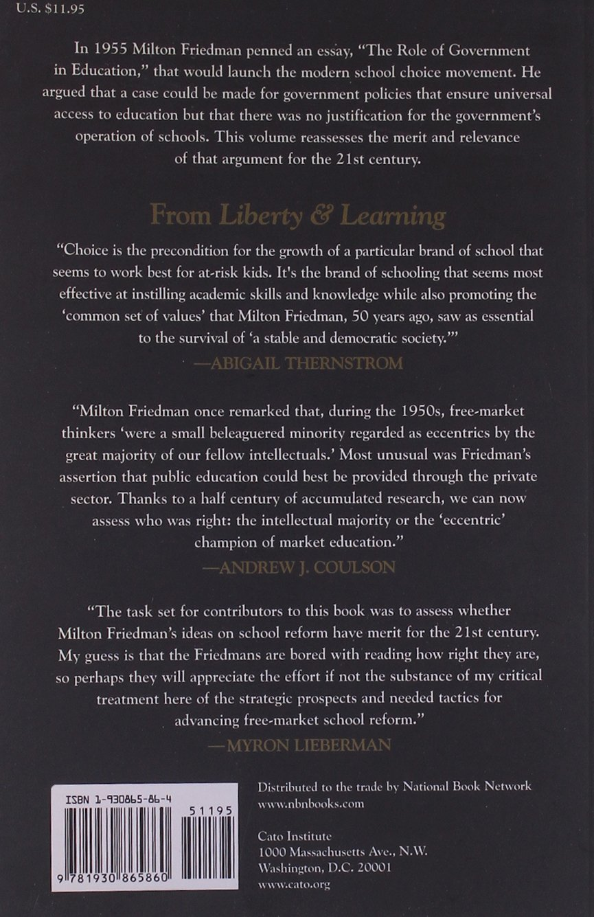 liberty learning milton friedman s voucher idea at fifty liberty learning milton friedman s voucher idea at fifty robert c enlow lenore f ealy 9781930865860 com books