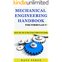Mechanical Engineering: Handbook For Formulas (GATE, ESE, SSC JE and other Competitive Exams)