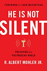 He is Not Silent: Preaching in a Postmodern World Paperback