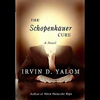The Schopenhauer Cure: A Novel (English Edition)