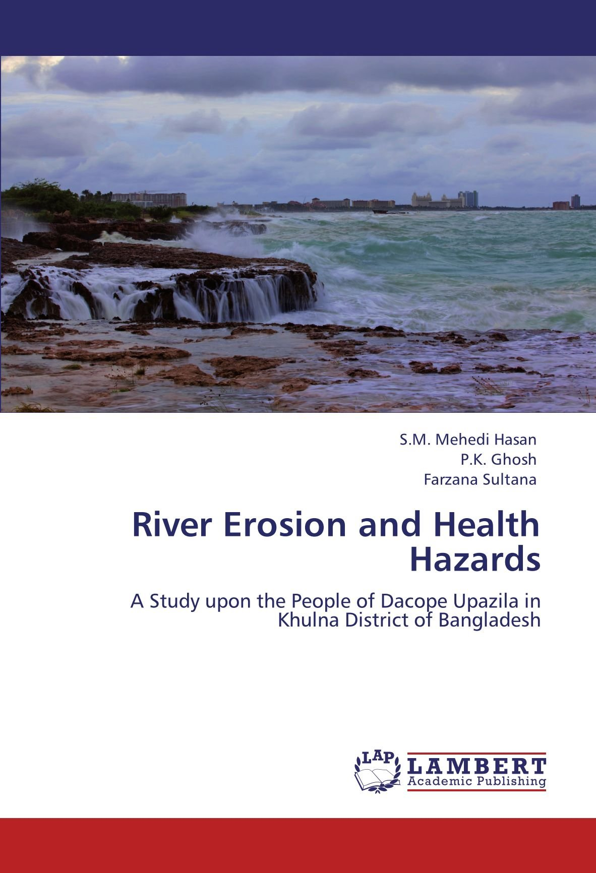 River Erosion and Health Hazards: A Study upon the People of