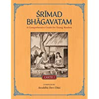 Srimad Bhagavatam: A Comprehensive Guide for Young Readers: Canto 1