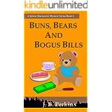 Buns, Bears and Bogus Bills: A Jolene Mackenzie Mystery Series Book 4