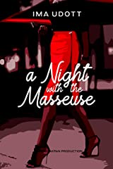 A Night With The Masseuse Kindle Edition