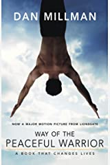 WAY OF THE PEACEFUL WARRIOR: A Book That Changes Lives Kindle Edition